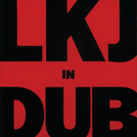 Linton Kwesi Johnson - LKJ In Dub