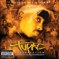 2Pac - Resurrection (Music From And Inspired By The Motion Picture [Explicit])