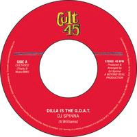 DJ Spinna / - Cult 45 # 2 : Dilla is the G.O.A.T. / Planets Collide