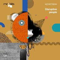 Kiz Pattison - Disruptive People