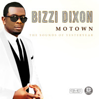 Bizzi Dixon - The Sounds of Yesteryear