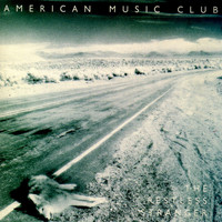 American Music Club - The Restless Stranger