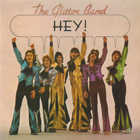 The Glitter Band - Hey! (Bonus Track Version)