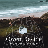 Owen Devine - By the Light of the Moon