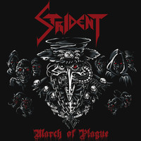 Strident - March of Plague