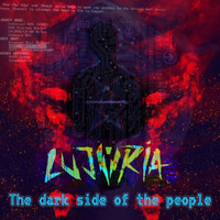 Lujuria - The Dark Side of the People