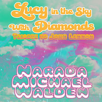 Narada Michael Walden - Lucy in the Sky with Diamonds