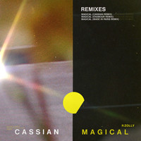 Cassian - Magical (feat. ZOLLY) [Remixes]