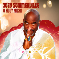 Joey Sommerville - O Holy Night