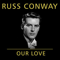Russ Conway - Our Love
