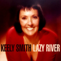 Keely Smith - Lazy River