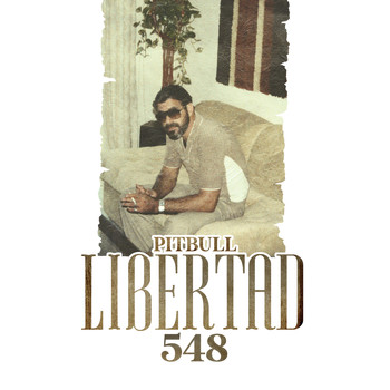 Pitbull - Libertad 548 (Explicit)
