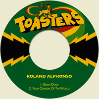 Roland Alphonso - Green Door / Four Corners of the World