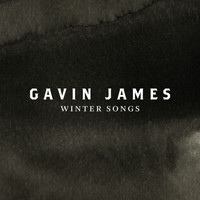 Gavin James - Winter Songs