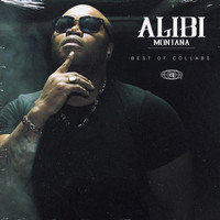 Alibi Montana - Best Of Collabs Alibi Montana (Explicit)
