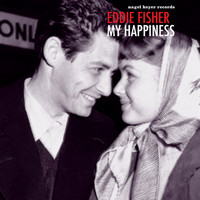 Eddie Fisher - My Happiness
