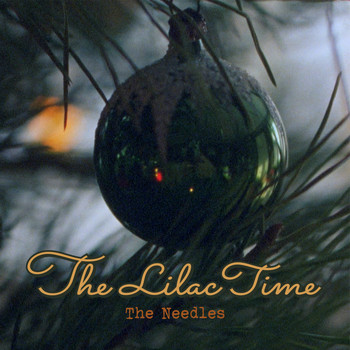 The Lilac Time - The Needles (Edit)