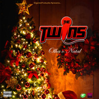 The Twins - Olha o Natal (Explicit)