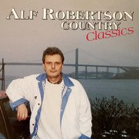 Alf Robertson - Country Classics (Remastered)