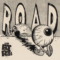 The Fat rats - Road