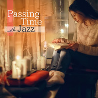 Relaxing Piano Crew - Passing Time with Jazz