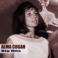Alma Cogan - Big Hits (Remastered)