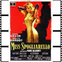 Brigitte Bardot - Mille Streptease (Original Soundtrack 1958 Miss Spogliarello)