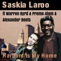 Saskia Laroo - Hartford is My Home