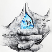 DJ Krush - The Magic Collection Hip Hop