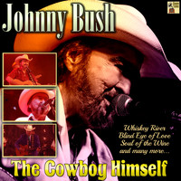 Johnny Bush - The Cowboy Himself
