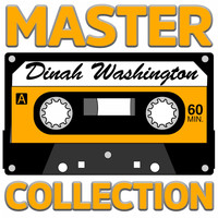 Dinah Washington - Master Collection