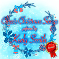Keely Smith - Classic Christmas Songs