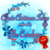 The Caroleers - Classic Christmas Songs