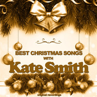 Kate Smith - Best Christmas Songs
