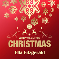 Ella Fitzgerald - Wish You a Merry Christmas