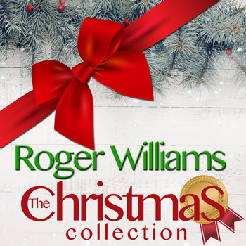 Roger Williams - The Christmas Collection