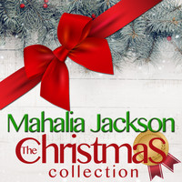 Mahalia Jackson - The Christmas Collection
