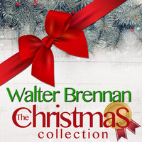 Walter Brennan - The Christmas Collection
