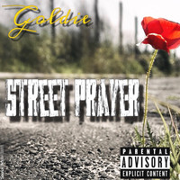 Goldie - Street Prayer (Explicit)