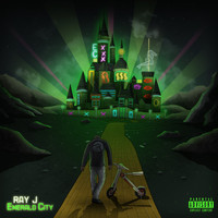 Ray J - Emerald City - EP (Explicit)
