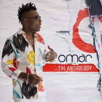 Omar - The Anthology (Explicit)