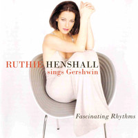 Ruthie Henshall - Fascinating Rhythms