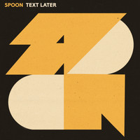 Spoon - Text Later
