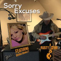 Rusty Gear - Sorry Excuses (feat. Bekka Bramlett)