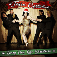 Josie Cotton - Every Day Like Christmas