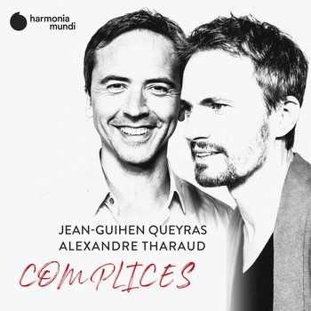 Alexandre Tharaud and Jean-Guihen Queyras - Complices