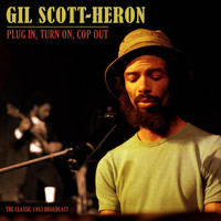 Gil Scott-Heron - Plug In, Turn On, Cop Out (Live 1983)