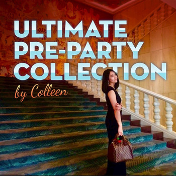 Colleen - Ultimate Pre-Party Collection
