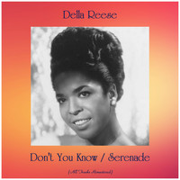 Della Reese - Don't You Know / Serenade (All Tracks Remastered)