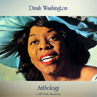 Dinah Washington - Anthology (All Tracks Remastered)